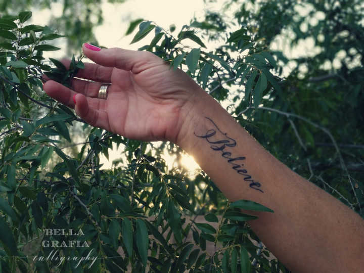 Believe tattoo 1 - Bella Grafia Calligraphy